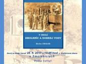 Prezentácia knihy železnice v okolí Smoleníc a Dobrej Vody