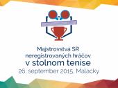 1. Majstrovstvá Slovenska neregistrovaných hráčov v stolnom tenise